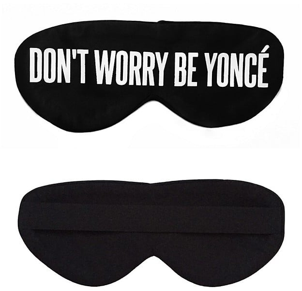 """Perpetual Shade """"Don't Worry Be Yoncé"""" Sleep Mask"""