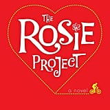 The Rosie Project In The Rosie Project: A Novel, author Graeme Simsion tells the tale of a socially awkward genetics professor who has an orderly process of finding a wife but then falls for a woman who fits none of his carefully selected criteria. Out Oct. 1