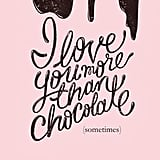 More than chocolate