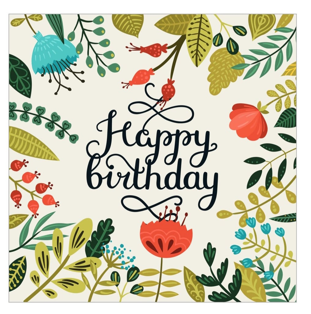 Free printable cards for birthdays popsugar smart living lush greenery bookmarktalkfo Images