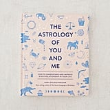 The Astrology of You and Me Book