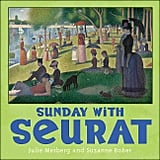 Sunday With Seurat ($7)
