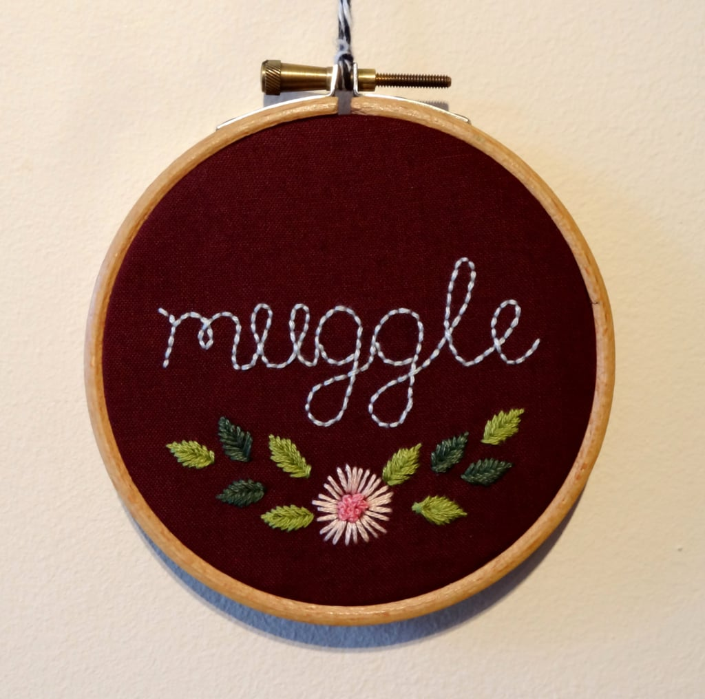 Muggle Embroidery Hoop ($13)