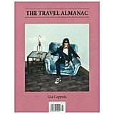 The Travel Almanac Issue No. 7 ($17)