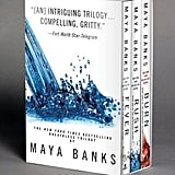 The Breathless Trilogy Rush, Fever, and Burn make up the Breathless trilogy by Maya Banks. Each hot and heavy BDSM-filled book follows one of three billionaire business partners (and best friends) —Gabe Hamilton, Jace Crestwell, and Ash McIntyre — as they find love in their sexually charged relationships.