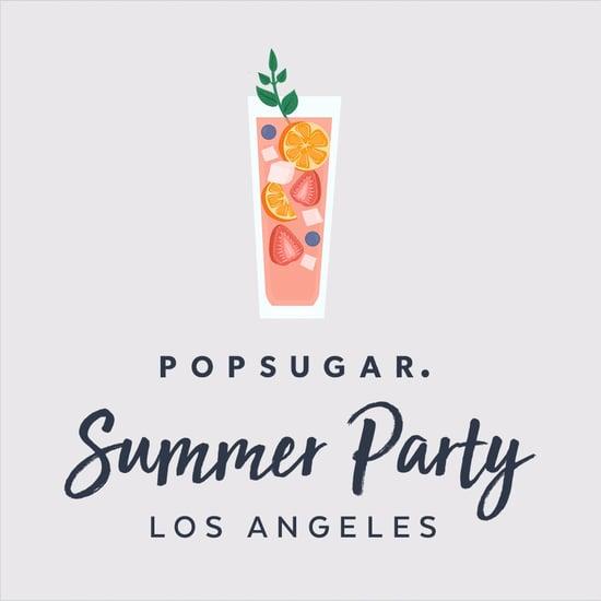 POPSUGAR SUMMER PARTY LA