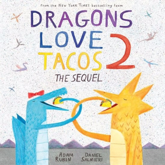Dragons Love Tacos 2 Sequel Book