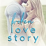 Broken Love Story, Out July 10