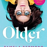 Older by Pamela Redmond