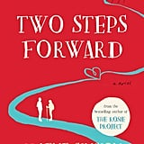 Two Steps Forward by Graeme Simsion and Anne Buist, Out May 1