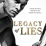 Legacy of Lies, Out Oct. 15