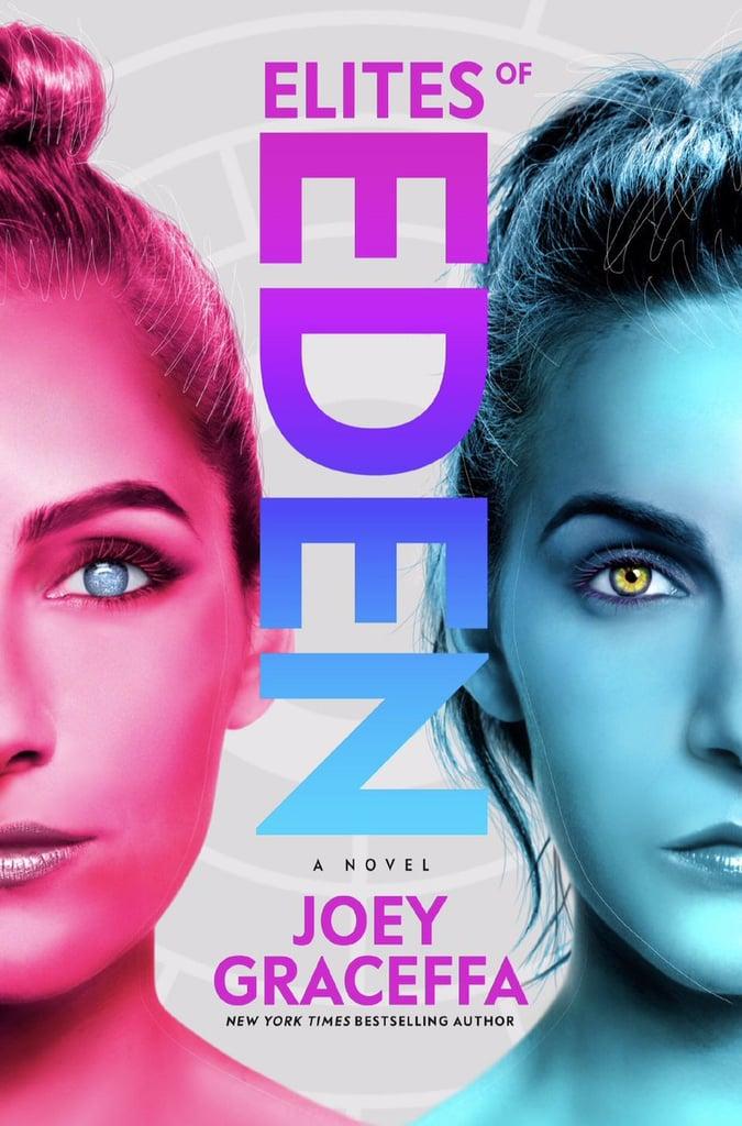 Elites of Eden: A Novel by Joey Graceffa