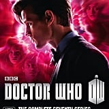 Doctor Who Series 7, $29.98