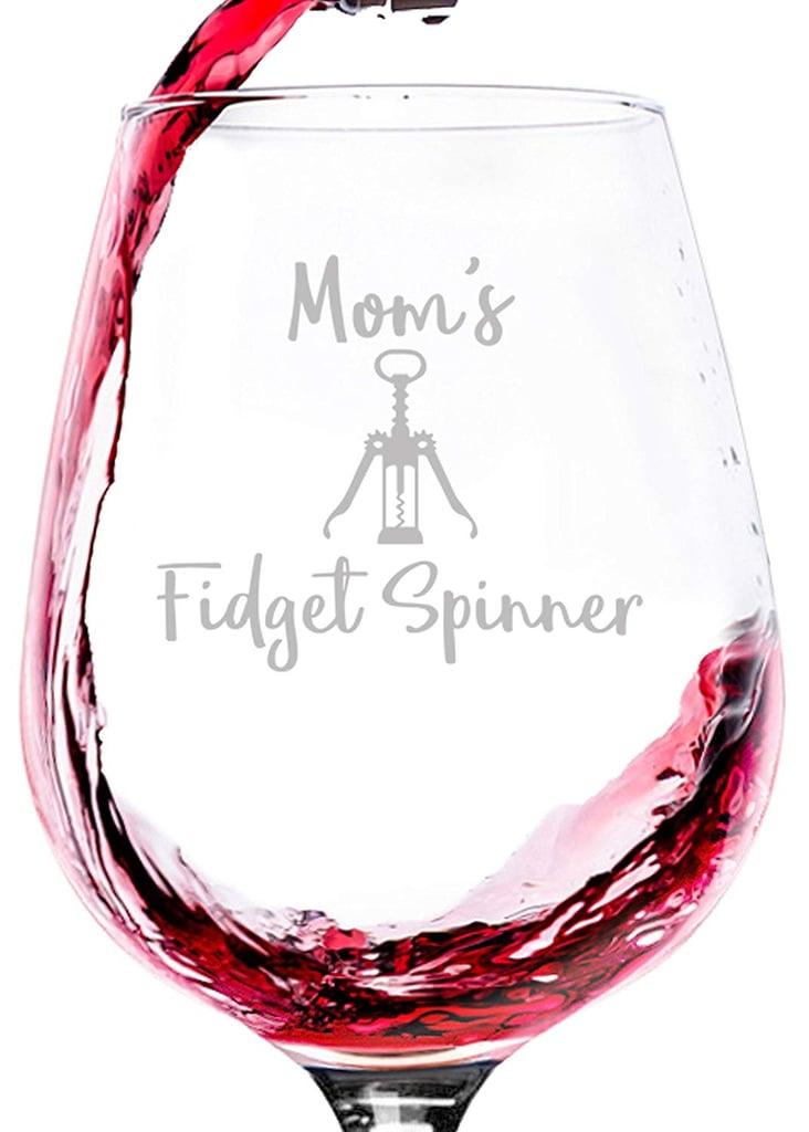 Wittsy Glassware Mom's Fidget Spinner Funny Wine Glass