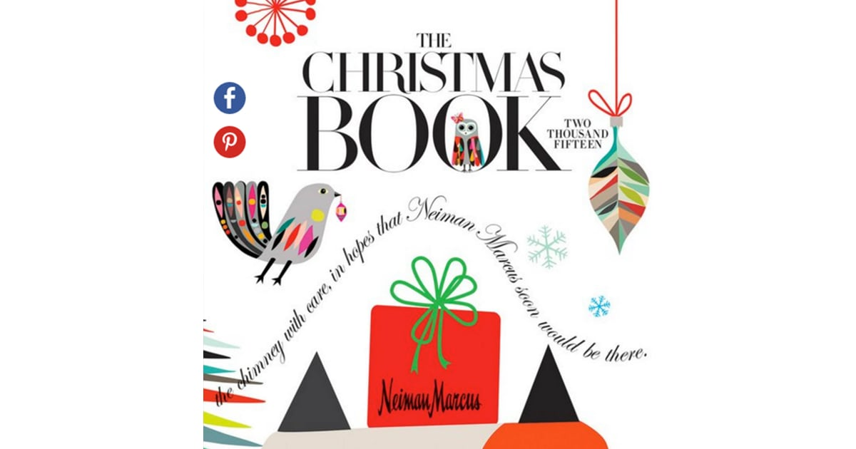 2015 Neiman Marcus Christmas Book S Most Expensive Gifts Popsugar