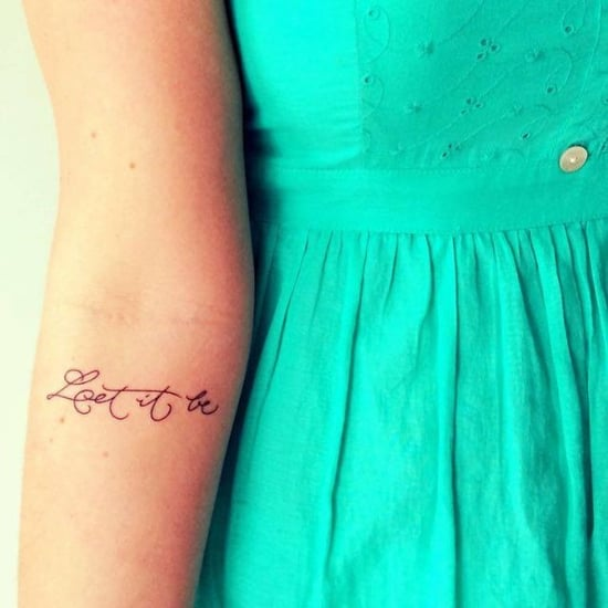 Small Inspiring Quote Tattoos