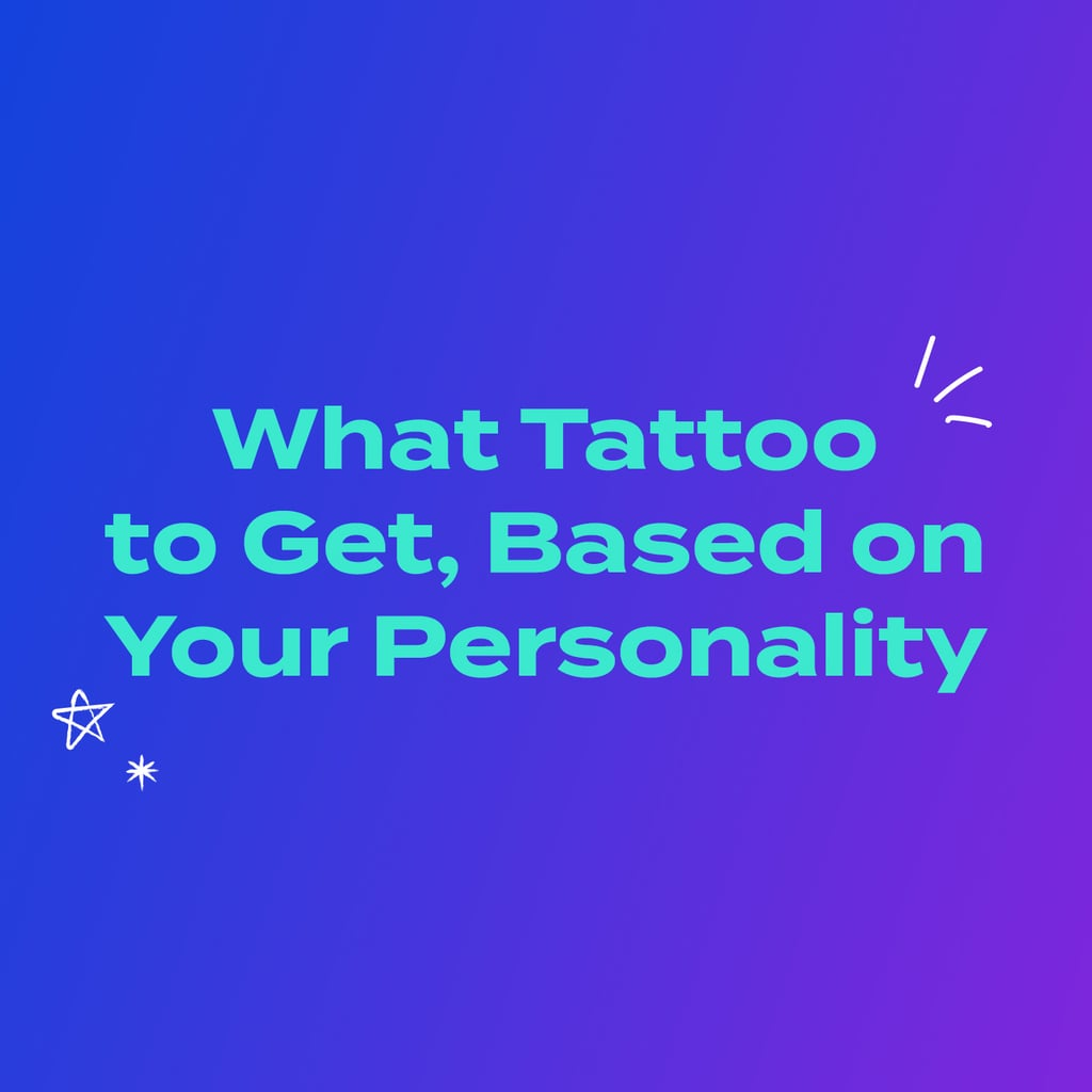 What Tattoo to Get Based On Your Personality