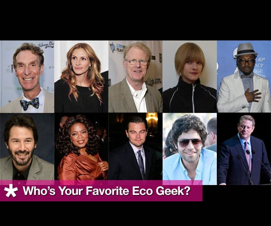 10 Geeks That Love The Planet: Choose Your Favorite Eco Geek