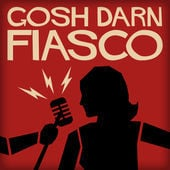 Soundcast Reviews: Gosh Darn Fiasco & Fitzdog Radio