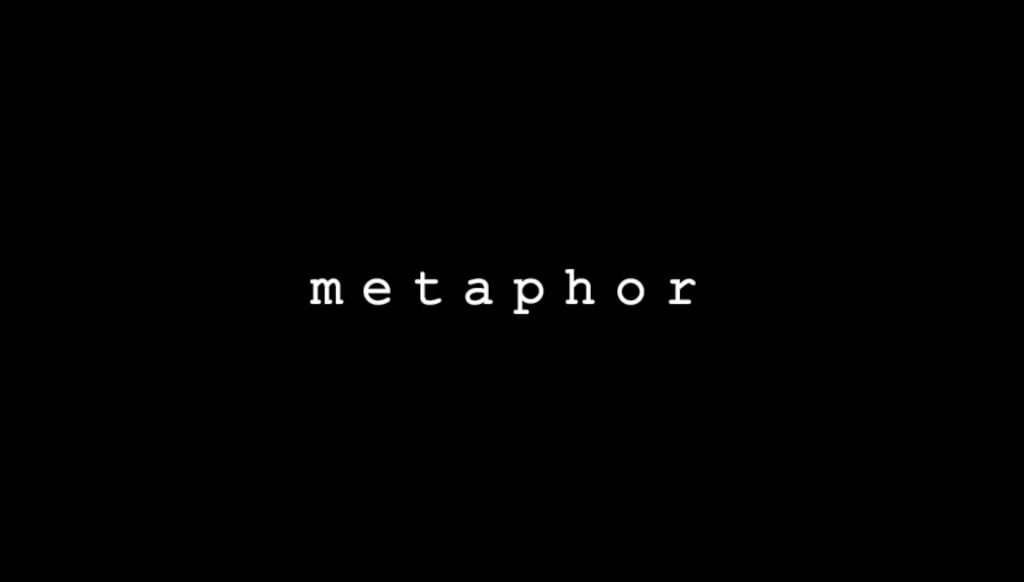 More From the Metaphor Collection