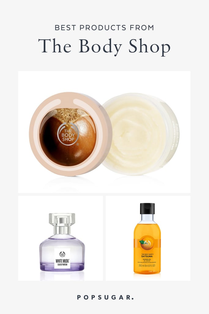 Best Products From The Body Shop | POPSUGAR Beauty