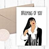 Dreaming of You Selena Card ($5)