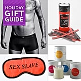 "Baby it's cold outside, but it's hot, hot, hot inside! Très has sexy gift ideas for your significant other, whether you're married, casually dating, engaged, or ""it's complicated."""