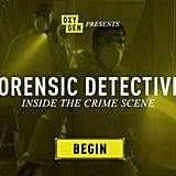 Forensic Detective: Inside the Crime Scene
