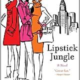 Lipstick Jungle by Candace Bushnell
