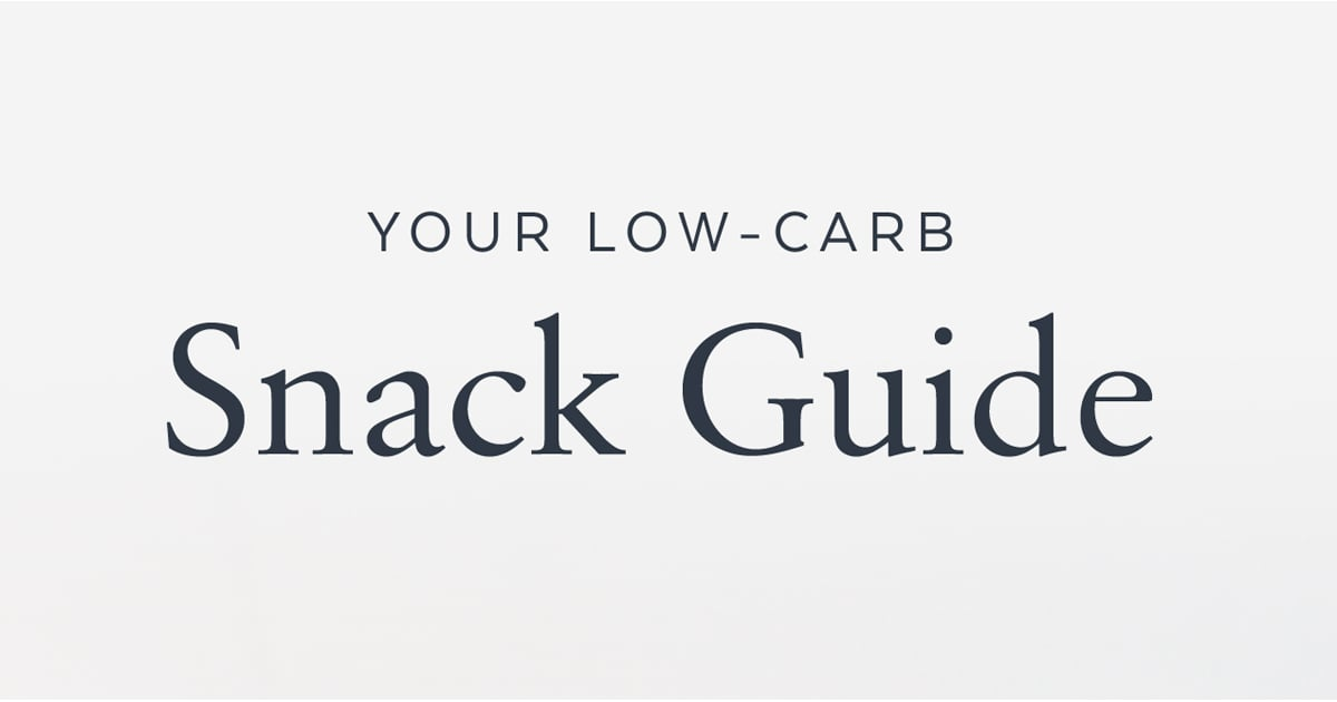 Kick Carbs to the Curb With These Snacks