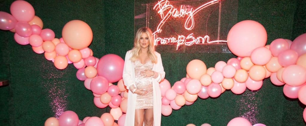 """Khloé Kardashian's Baby Shower Was """"an Absolute Dream"""" — See All the Photos"""
