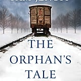 The Orphan's Tale by Pam Jenoff, Out Feb. 21