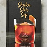 Shake. Stir. Sip. Book