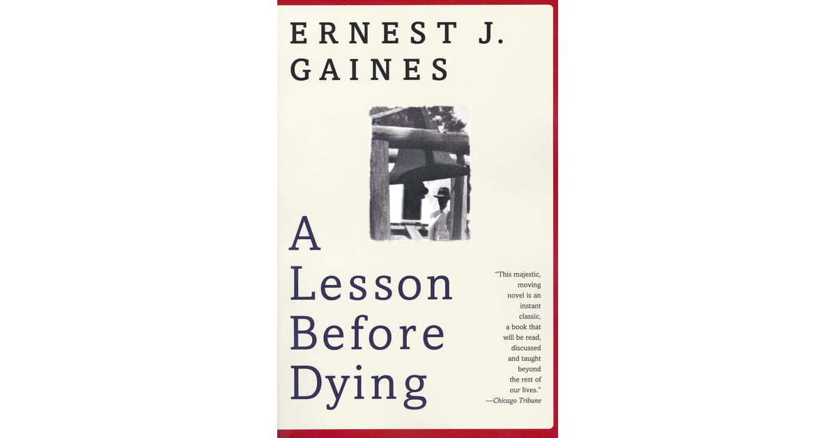 a summary of a lesson before dying by ernest j gaines Gaines's works ernest j gaines award photo gallery schedule a visit summary: in these five stories, ernest j gaines returns to the cane fields a lesson before dying first published by new york: knopf, 1993.