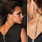 "David and Victoria Beckham got matching Hebrew scripture tattoos. While Victoria's ink covers her neck and upper back, David's is on his left arm. The message translates to ""I am my beloved's and my beloved is mine, who grazes among lilies."""
