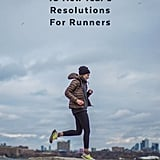 New Year's Resolutions For Running
