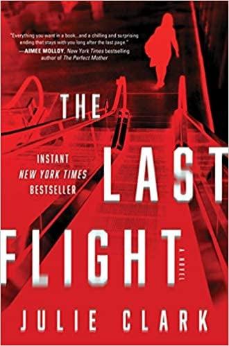 The Last FlightJulie Clark