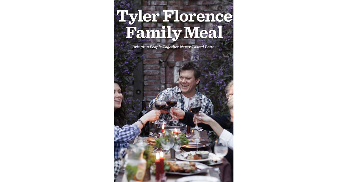 tyler florence family meal bringing people together never tasted better