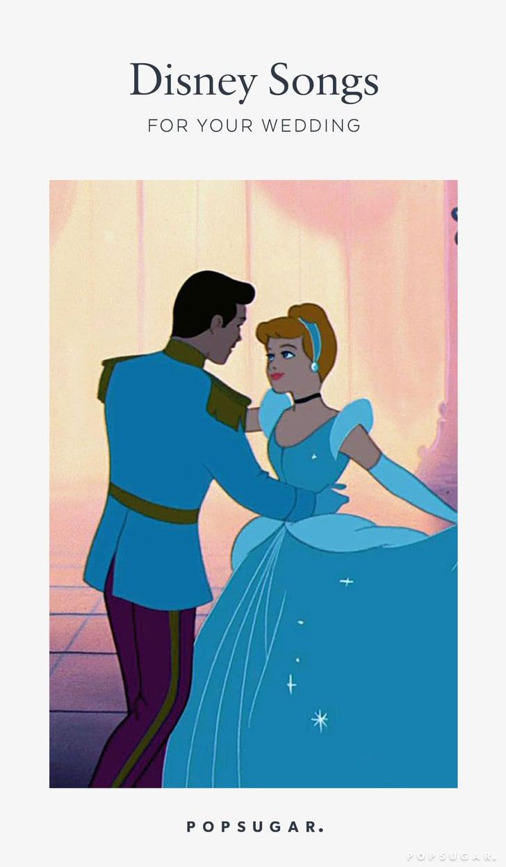 Disney Wedding Songs.Disney Songs For Weddings Popsugar Entertainment