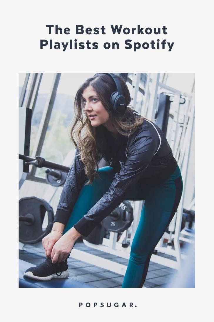Best Workout Playlists on Spotify | POPSUGAR Fitness