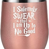 I Solemnly Swear that I Am up to No Good Wine Tumbler Cup