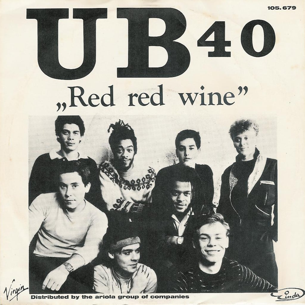 """""""Red Red Wine"""" by UB40"""