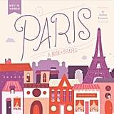 Paris: A Book of Shapes