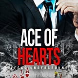 Ace of Hearts, Out Dec. 1