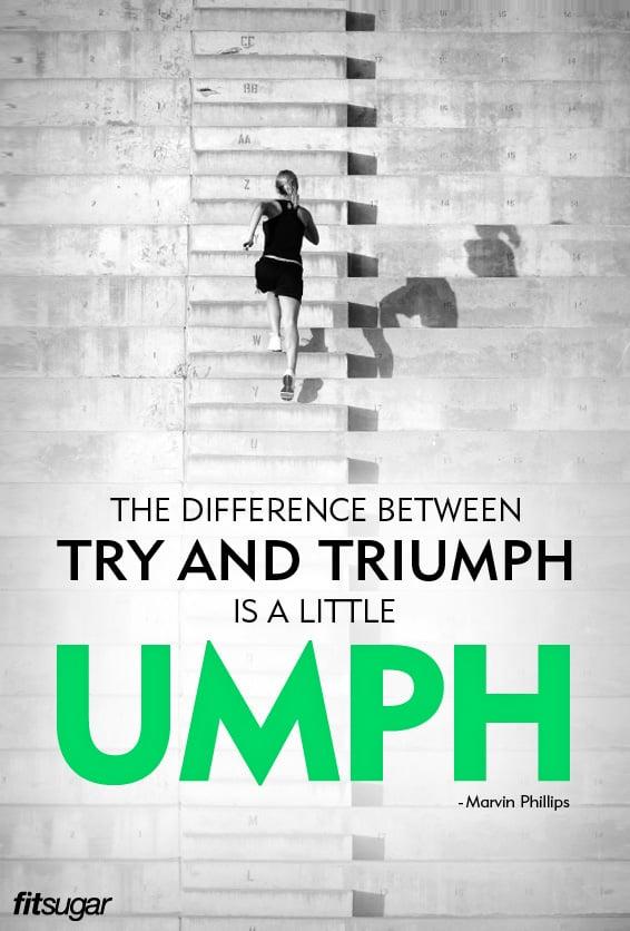 Motivational Fitness Quotes | POPSUGAR Fitness Photo 23