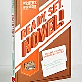 Ready, Set, Novel! Writer's Workbook