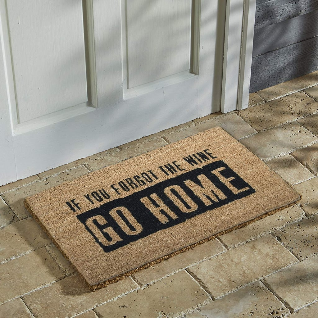 If You Forgot the Wine Go Home Doormat
