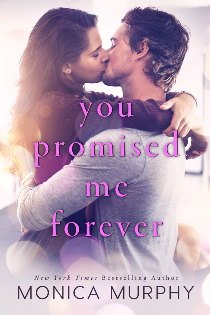 You Promised Me Forever, Out Aug. 29