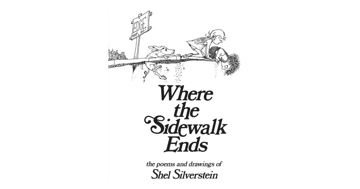 Shel Silverstein Family: Where The Sidewalk Ends By Shel Silverstein
