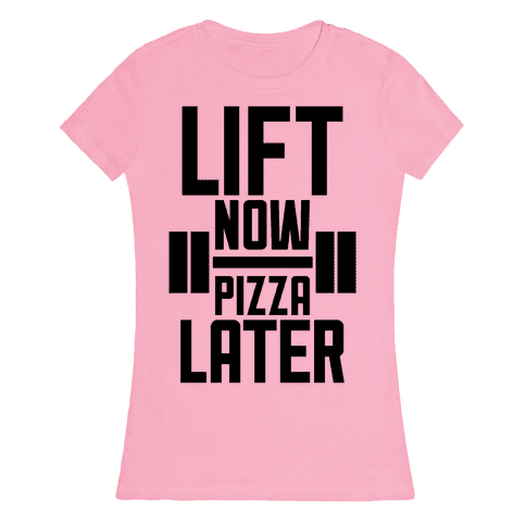 Lift Now, Pizza Later